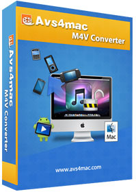 Download AVS4Mac M4V Converter Plus for Mac and Windows